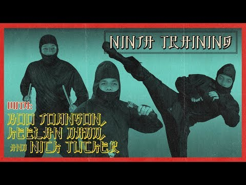Boo Johnson, Keelan Dadd, & Nick Tucker - Ninja Training