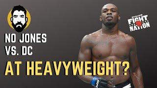 Jon Jones Says No to Daniel Cormier Heavyweight Fight | SiriusXM | Luke Thomas