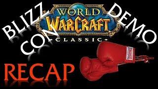 Classic WoW Demo & Blizzcon Recap (Gloves Off)