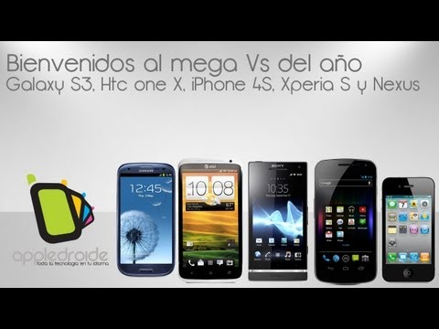 Mega vs de Galaxy S3. HTC one X. Iphone 4S. Sony Xperia S y Galaxy Nexus