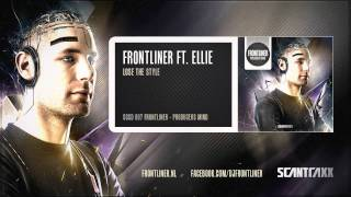 Watch Frontliner Lose The Style video