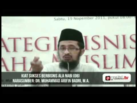 Seminar Wirausaha Kiat Sukses Bisnis Nabi Part 8 - Dr. Muhammad Arifin Baderi, MA.