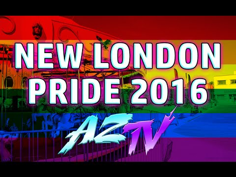 NEW LONDON PRIDE 2016! AZTV