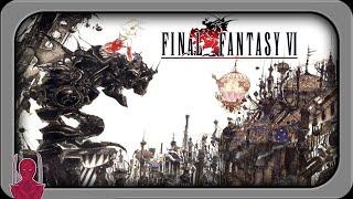 Final Fantasy VI Retrospective and Review