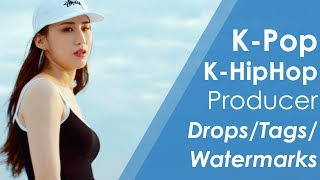 K-Pop Producer Drops / Tags / Watermarks 2