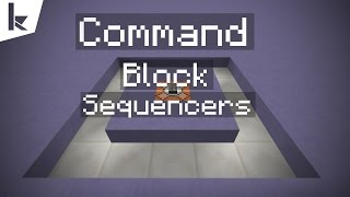 Minecraft - Command Block Sequencers