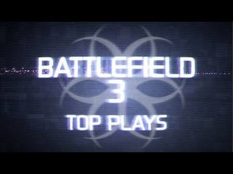 Hazard Cinema Top 10 Battlefield 3 Plays :: Episode 27