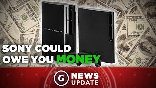 Sony Could Owe You Money. Here's Why - GS News Update
