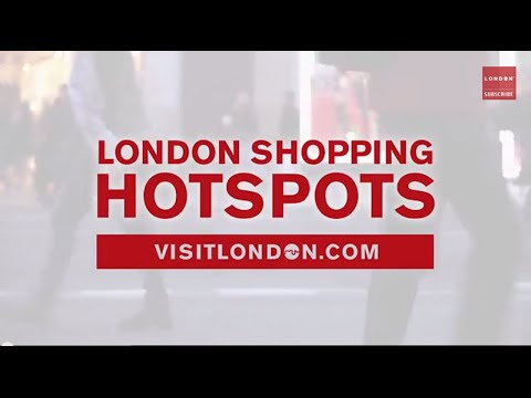 London Shopping – A guide to the best areas