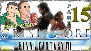 MK404 Plays Crisis Core: Final Fantasy VII PT15 - Mission Fodder ~ Fourth Run