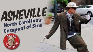 North Carolina's Cesspool of Sin:  Asheville