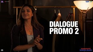 Namaste England   Dialogue Promo 2   Arjun Kapoor, Parineeti Chopra   Vipul Amrutlal Shah   Oct 18