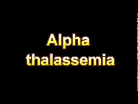 What Is The Definition Of Alpha thalassemia (Medical Dictionary Online)