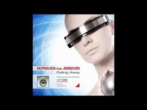M.PRAVDA feat. Annkvin - Falling Away (Radio Edit)