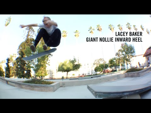 Lacey Baker perfect Nollie Inward Heel