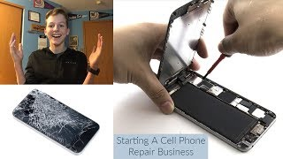 How I Started My Own Cell Phone Repair Business At 16 Years Old