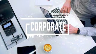 (No Copyright Music) - Optimistic & Upbeat Corporate Music by Top Flow Production