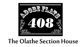 The Olathe Section House
