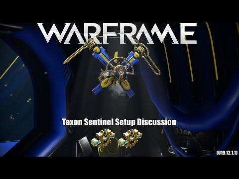 Warframe: Taxon Sentinel Setup Discussion | 2x Forma (U19.12.1.1)
