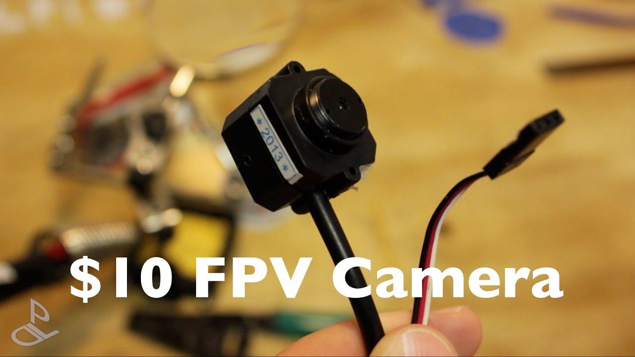 Diy 10 Fpv Camera Youtube