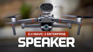 DJI Mavic 2 Enterprise Speaker - Setup, Test and Review
