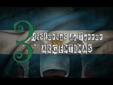 3 Historias de Terror Argentinas