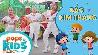 Bắc Kim Thang - Nhóm Hoa Mặt Trời | Ca Nhạc Thiếu Nhi - POPS Kids Music
