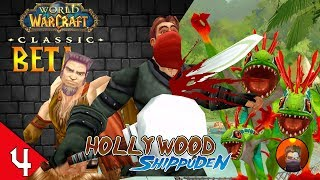 World of Warcraft CLASSIC BETA - Holly Wood Shippuden Parte 4