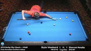 Skyler Woodward vs Shannon Murphy - 9 Ball - 2019 Derby City Classic
