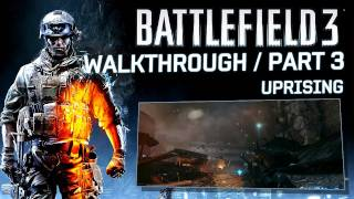Battlefield 3 'Uprising' Walkthrough Part 3 (HD 1080p)