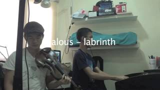 Jealous by Labrinth (Violin Piano Cover)