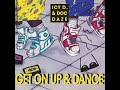 Get On Up & Dance (Radio Version)