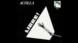 Watch Acolla Libre video