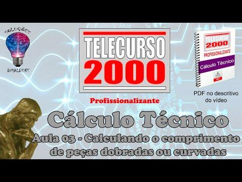 Telecurso 2000   Calculo Tecnico   03 Calc  o comprimento de pecas dobradas ou curvadas
