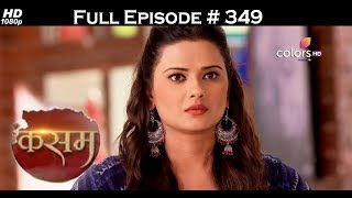 Kasam - 17th July 2017 - कसम - Full Episode 349