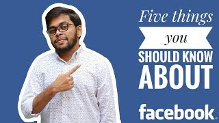 Five things you should know about facebook