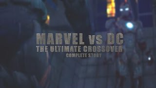 Marvel vs. DC - The Ultimate Crossover (Complete Story) | Animation Film