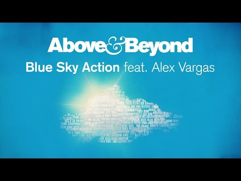 Above & Beyond feat. Alex Vargas - Blue Sky Action (Cover Art)