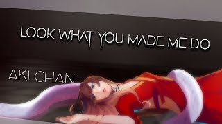 【Aki】 Look what you made me do - Taylor Swift 【Cover en Español】