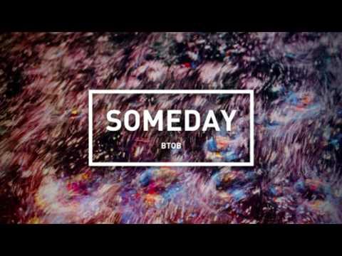BTOB (비투비) - SOMEDAY (언젠가) [AUDIO]