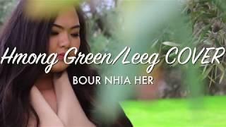 Yog Muaj Ib Hnub - Yasmi Pajyi Yang I Green/Leeg Cover - Bour Nhia Her