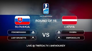 IIHFEsports Fan Championship Round of 16 Slovakia vs. Latvia IIHFWorlds 2020