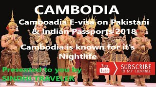 How to get Cambodia E-visa online on Pakistani & Indian Passports 2018