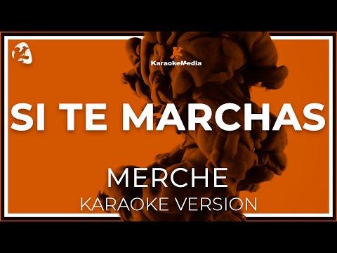 Merche - Si Te Marchas (Karaoke)