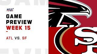 Atlanta Falcons vs San Francisco 49ers Week 15 NFL Game Preview