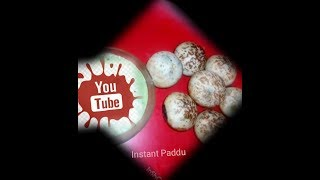 How to make INSTANT PADDU, healthy and tasty, easy to make breakfast and snack everybody's favorite