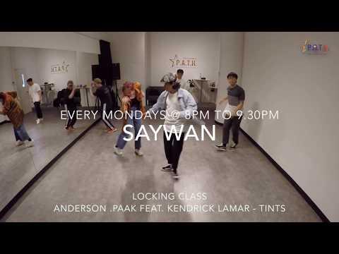 Saywan | Locking Class | Anderson .Paak feat. Kendrick Lamar - Tints MP3