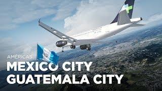 Prepar3D - Airbus A320 / Cidade do México → Cidade da Guatemala