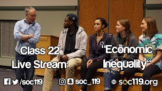 Economic Inequality - Soc 119 Live Stream/Full Class Lecture