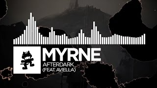 MYRNE - Afterdark (feat. Aviella) [Monstercat Release]